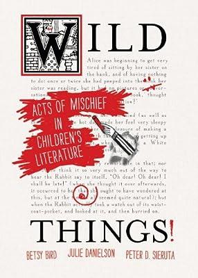 Wild Things! Acts of Mischief in Children's Literature.pdf