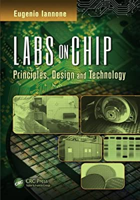 Labs on Chip: Principles, Design, and Technology.pdf