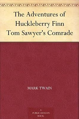 The Adventures of Huckleberry Finn Tom Sawyer's Comrade.pdf