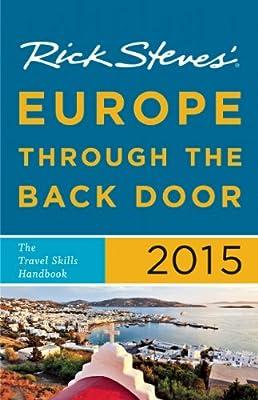Rick Steves' Europe Through the Back Door 2015: The Travel Skills Handbook.pdf