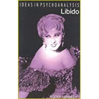 Libido 从心理学剖析性欲 Ideas in Psychoanalysis