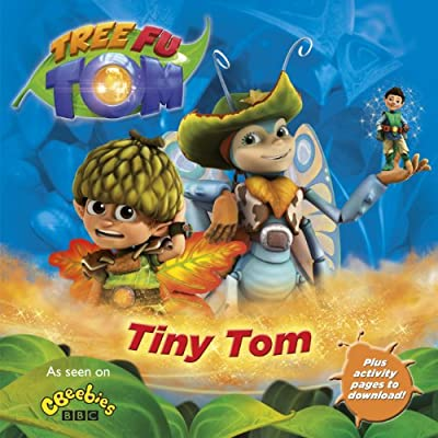 Tree Fu Tom: Tiny Tom.pdf