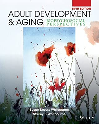 Adult Development and Aging: Biopsychosocial Perspectives.pdf