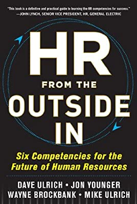 HR from the Outside In: Six Competencies for the Future of Human Resources.pdf