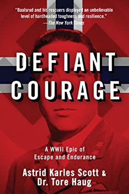 Defiant Courage: A WWII Epic of Escape and Endurance.pdf