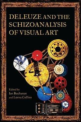 Deleuze and the Schizoanalysis of Visual Art.pdf