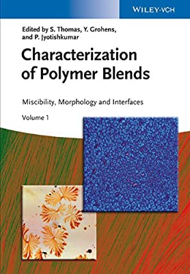 Characterization of Polymer Blends: Miscibility, Morphology and Interfaces.pdf
