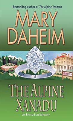 The Alpine Xanadu: An Emma Lord Mystery.pdf