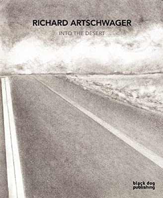 Richard Artschwager: Into the Desert.pdf