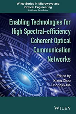 Enabling Technologies for High Spectral-efficiency Coherent Optical Communication Networks.pdf