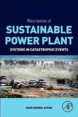 Resilience of Sustainable Power Plant Systems in Catastrophic Events.pdf