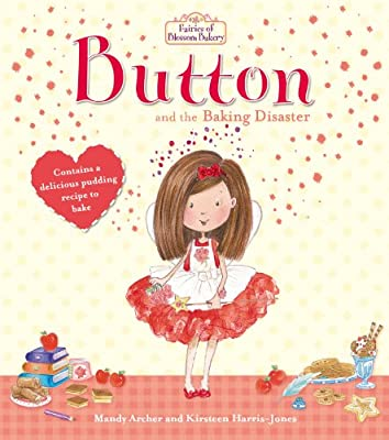 Fairies of Blossom Bakery: Button and the Baking Disaster.pdf