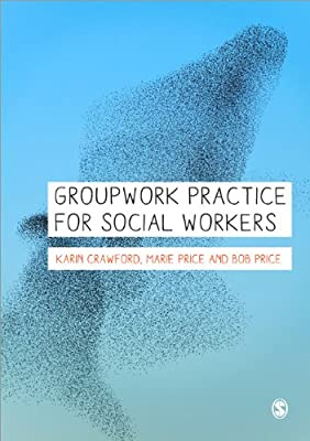 Groupwork Practice for Social Workers.pdf
