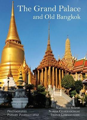 The Grand Palace: and Old Bangkok.pdf