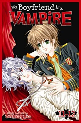 My Boyfriend Is a Vampire, Vol. 11-12.pdf