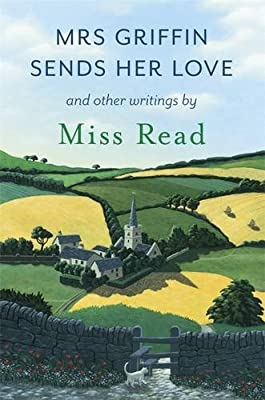 Mrs Griffin Sends Her Love: And Other Writings.pdf