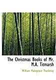 The Christmas Books of Mr. M.A. Titmarsh-图片