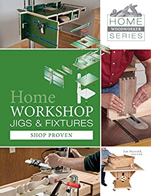 Home Workshop Jigs and Fixtures: Shop Proven.pdf
