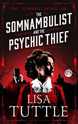 The Somnambulist and the Psychic Thief.pdf