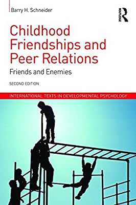Childhood Friendships and Peer Relations: Friends and Enemies.pdf