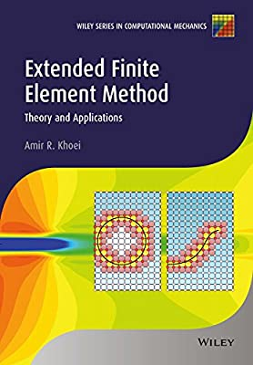 Extended Finite Element Method: Theory and Applications.pdf