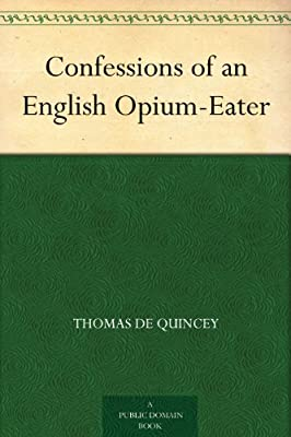 Confessions of an English Opium-Eater.pdf