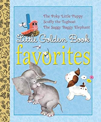 Little Golden Book Favorites: The Poky Little Puppy/Scuffy the Tugboat/The Saggy Baggy Elephant.pdf