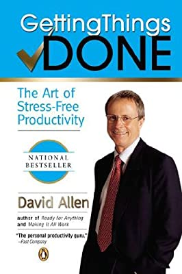 Getting Things Done: The Art of Stress-Free Productivity.pdf