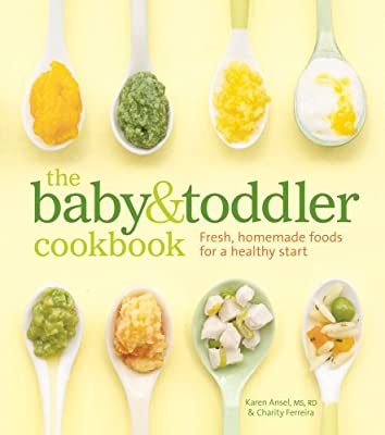 The Baby & Toddler Cookbook: Fresh, Homemade Foods for a Healthy Start.pdf