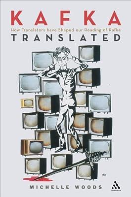 Kafka Translated: How Translators Have Shaped Our Reading of Kafka.pdf