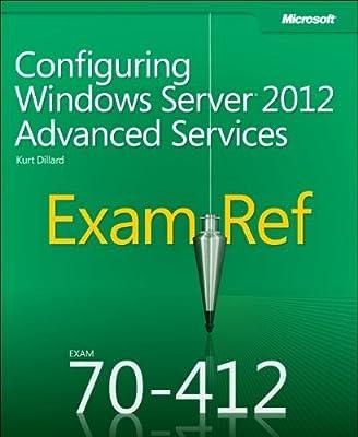 Exam Ref 70-412: Configuring Advanced Windows Server 2012 Services.pdf