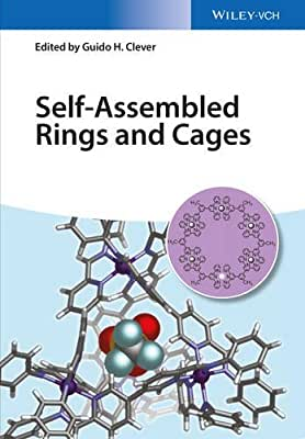 Self-Assembled Rings and Cages.pdf