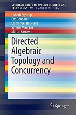 Directed Algebraic Topology and Concurrency.pdf
