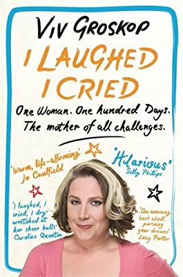 I Laughed, I Cried: One Woman, One Hundred Days, the Mother of All Challenges.pdf