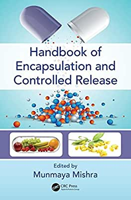 Handbook of Encapsulation and Controlled Release.pdf