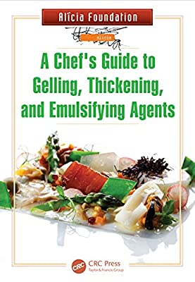 A Chef's Guide to Gelling, Thickening, and Emulsifying Agents.pdf
