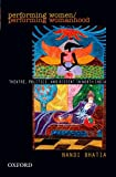 Performing Women: Theatre, Politics, and Dissent in North India-图片