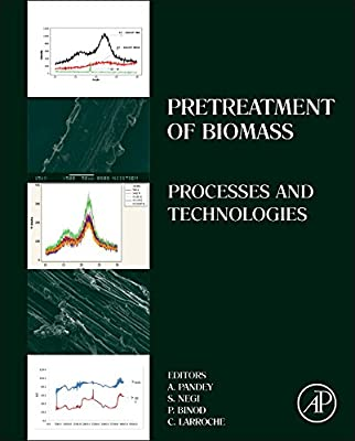Pretreatment of Biomass: Processes and Technologies.pdf