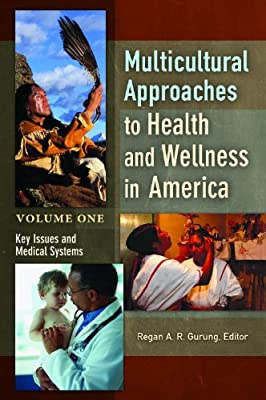 Multicultural Approaches to Health and Wellness in America [2 Volumes].pdf