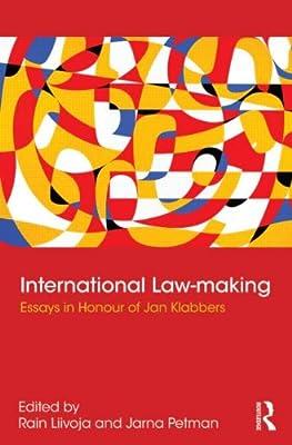 International Law-making: Essays in Honour of Jan Klabbers.pdf