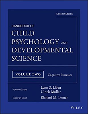 Handbook of Child Psychology and Developmental Science: Cognitive Processes.pdf