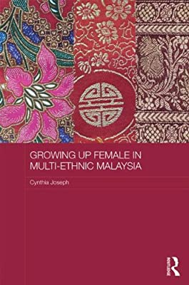 Growing Up Female in Post-Colonial Malaysia.pdf