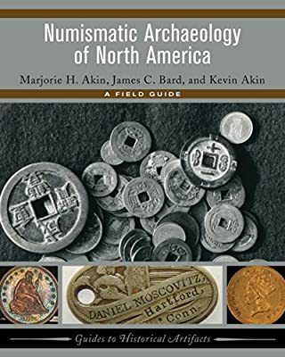 Numismatic Archaeology of North America: A Field Guide.pdf
