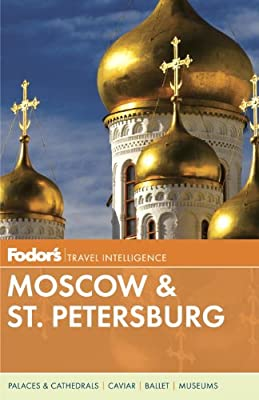 Fodor's Moscow & St. Petersburg.pdf