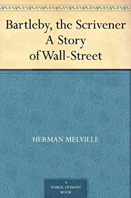 Bartleby, the Scrivener A Story of Wall-Street.pdf