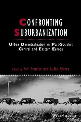 Confronting Suburbanization: Urban Decentralization in post-Socialist Central and Eastern Europe.pdf