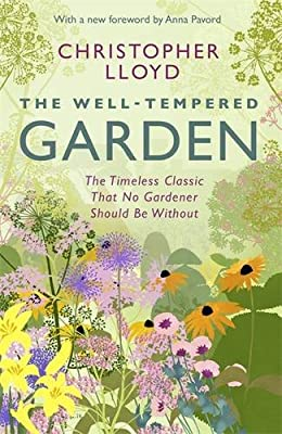 The Well-Tempered Garden: The Timeless Classic That No Gardener Should be without.pdf