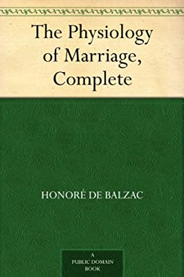 The Physiology of Marriage, Complete.pdf