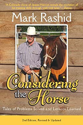 Considering the Horse: Tales of Problems Solved and Lessons Learned, Second Edition.pdf