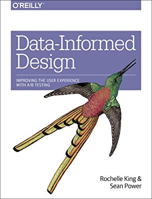 Data Informed Design: Improving User Experience with A/B Testing.pdf